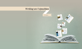 Writing an Exposition