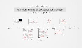 """Copy of """"Línea del tiempo de la historia del Internet"""""""
