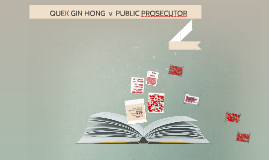 Copy of QUEK GIN HONG v PUBLIC PROSECUTOR