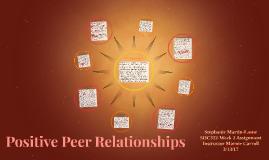 Positive Peer Relationships