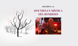 Copy of Copy of DOCTRINA Y MISTICA DEL BOMBERO