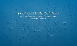 Fruitvale's Water Solutions