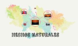 HECHOS NATURALES