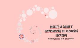 Direito à Saúde e Distribuição de Recursos Escassos