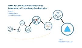 Perfil de Conductas Disociales de los Adolescentes Venezolanos Escolarizados