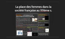 La place des femmes dans la société française au XXème siècle