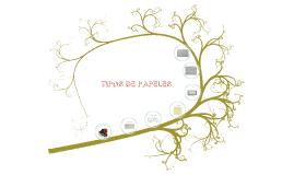 TIPOS DE PAPELES