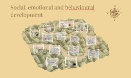Social, emotional and behavioural development