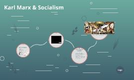 Karl Marx & Socialism