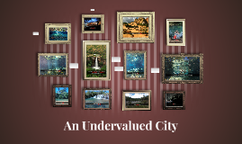 Undervalued City