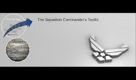 The Squadron Commander's Toolkit