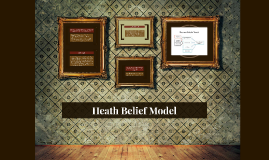 Copy of Heath Belief Model