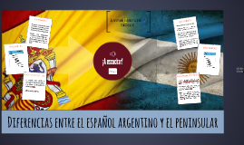 Diferencias entre el español argentino y el peninsular