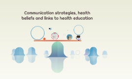 Communication strategies, health beliefs and links to weight