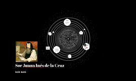 Copy of Sor Juana Inés de la Cruz