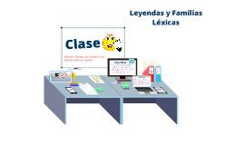 Copy of Leyendas y Familias Léxicas