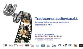 Traducerea audiovizuală.