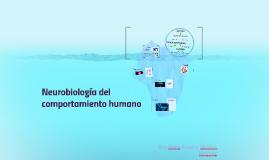 neurobiologia del comportamiento humano
