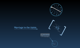 Copy of Marriage in the 1900's