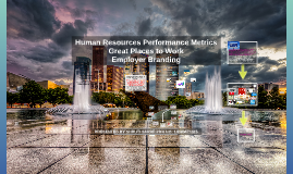 HR Metrics - Employer Branding - Great Places to work