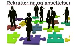 Rekruttering og ansettelser