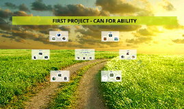 PROJECT FIRST - CAN FOR ABILITY