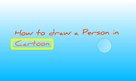 How to draw a Person in Cartoon