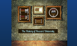 The History of Howard University