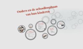 Ouders en de schoolloopbaan van hun kinderen