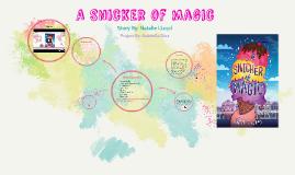 a snicker of magic by iris diaz on Prezi