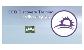 CCO Discovery Training: Follow Up Meeting