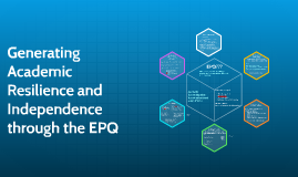 Generating Resilience and Independence through the EPQ