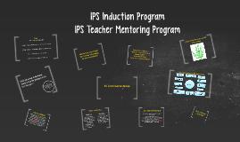 IPS Induction Program