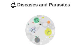 Diseases and Prasites