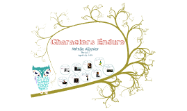 Characters Endure