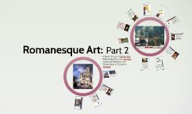 Romanesque Art Part 2