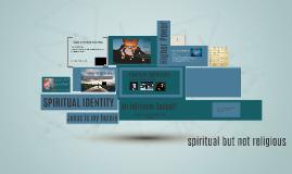 GLBL201 Spiritual Identity