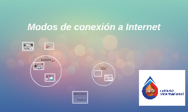 Modos de conexión a Internet