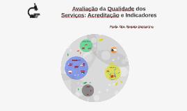 Avaliação da Qualidade dos Serviços: Indicadores e Certifica