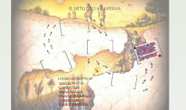 Copy of IL MITO DELLA CAVERNA