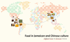 Food in Jamaican nd Chinese culture