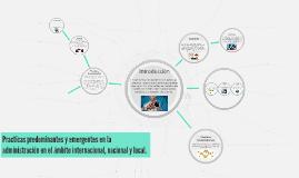 Copy of Practicas predominantes y emergentes en la administración en