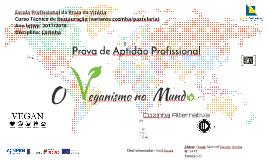 """O Veganismo no Mundo"" PAP (Diogo Rocha)"