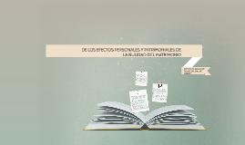 DE LOS EFECTOS PERSONALES Y PATRIMONIALES DE LA NULIDAD DEL