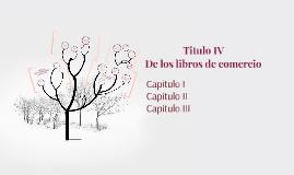 Titulo IV  De los libros de comercio