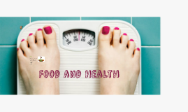 Copy of food and health