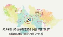 Copy of PLANES DE MUESTREO POR MILITARY STANDARD (MLT-STD-414)