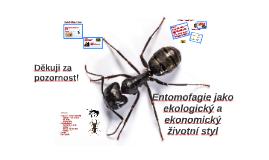 Entomofagie jako ekologický a ekonomický životní styl
