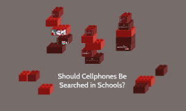 Should Cellphones Be Searched in Schools?