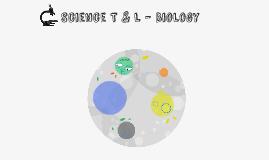 Science T & L - Biology